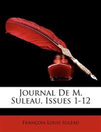 Journal De M. Suleau, Issues 1-12