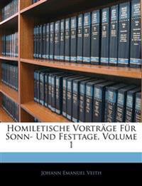 Homiletische Vorträge für Sonn- und Festtage.