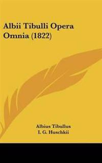 Albii Tibulli Opera Omnia (1822)