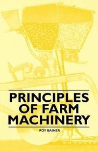 Principles of Farm Machinery