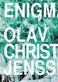 Olav Christopher Jenssen: Enigma