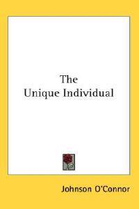 The Unique Individual