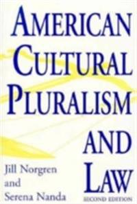 American Cultural Pluralism and Law, 2nd Edition