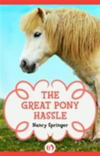 Great Pony Hassle