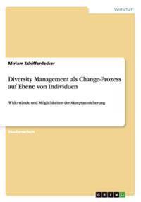 Diversity Management ALS Change-Prozess Auf Ebene Von Individuen
