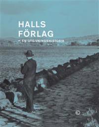 Halls förlag : en utgivningshistorik