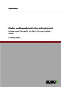 Kinder- Und Jugendprostitution in Deutschland