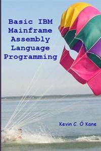 Basic IBM Mainframe Assembly Language Programming
