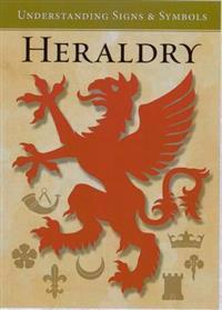 Heraldry: Understanding Signs & Symbols