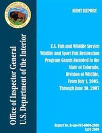 Program Grants Awarded to the State of Colorado, Division of Wildlife, from July 1, 2005, Through June 30, 2007