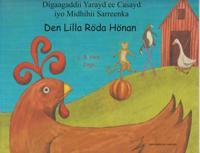 Den lilla röda hönan (somaliska och svenska)