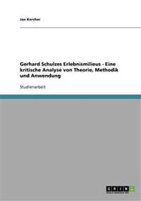 Gerhard Schulzes Erlebnismilieus