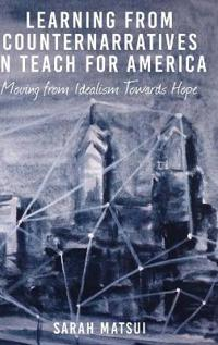 Learning from Counternarratives in Teach For America