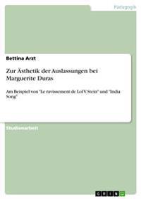 Zur AESthetik Der Auslassungen Bei Marguerite Duras