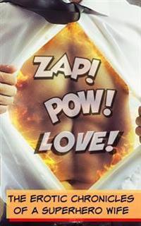 Zap! POW! Love!