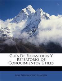 Guía De Forasteros Y Repertorio De Conocimientos Útiles