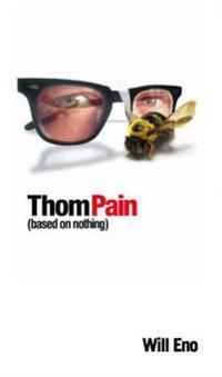 Thom Pain (Based on Nothing) [Tcg Edition]
