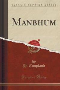 Manbhum (Classic Reprint)