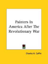 Painters in America After the Revolutionary War