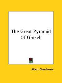 The Great Pyramid of Ghizeh