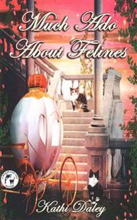 Much ADO about Felines