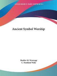 Ancient Symbol Worship - 1875