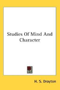 Studies of Mind and Character