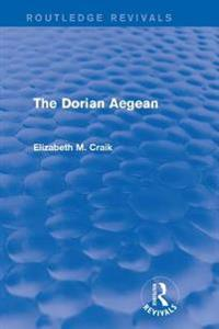 Dorian Aegean (Routledge Revivals)