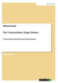 Der Unternehmer Hugo Stinnes