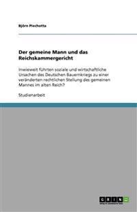 Der Gemeine Mann Und Das Reichskammergericht