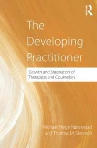Developing practitioner - growth and stagnation of therapists and counselor