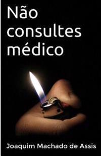 Não Consultes Médico