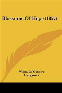 Blossoms Of Hope (1857)