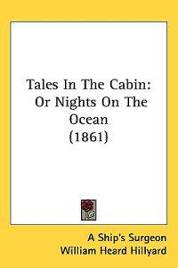 Tales In The Cabin