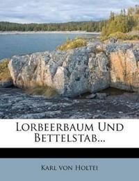 Lorbeerbaum Und Bettelstab...