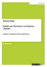 """Schiller ALS Ubersetzer Von Racines """"Phedre"""""""