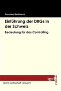 Einfuhrung der DRGs in der Schweiz