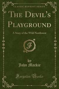 The Devil's Playground