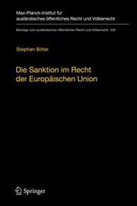 Die Sanktion Im Recht Der Europaischen Union: Der Begriff Und Seine Funktion Im Europaischen Rechtsschutzsystem
