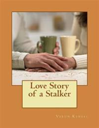 Love Story of a Stalker