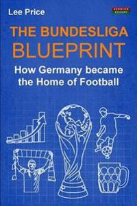 The Bundesliga Blueprint