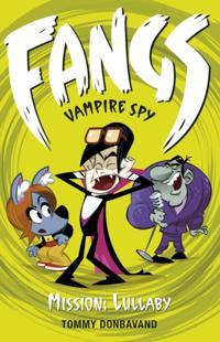Fangs Vampire Spy Book 6