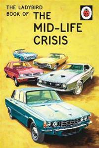 The Ladybird Book of Mid-Life Crisis