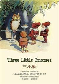 Three Little Gnomes (Simplified Chinese): 06 Paperback Color
