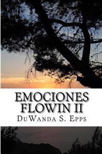 Emociones Flowin II: Flowin Emotions LL