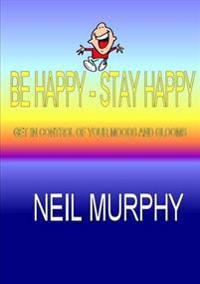 Be Happy - Stay Happy