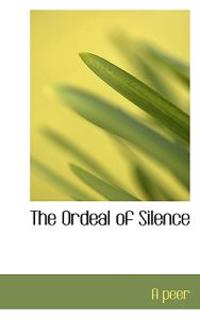 The Ordeal of Silence