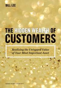 Hidden Wealth of Customers