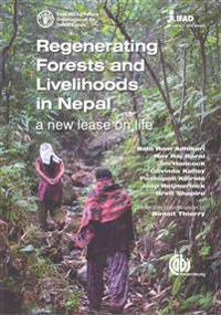 Regenerating Forests and Livelihoods in Nepal
