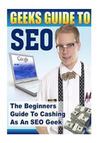 Geeks Guide to Seo